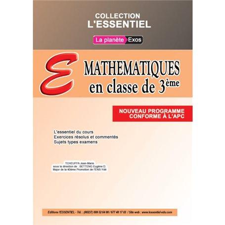 Annale de Mathématiques -  l'ESSENTIEL | 3ème - BEPC