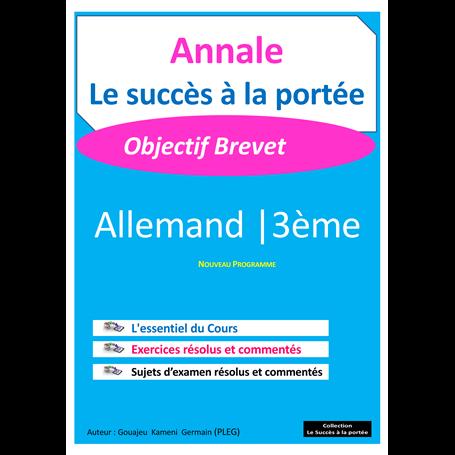 Annale de Allemand -  SUCCES A LA PORTEE | 3ème - BEPC