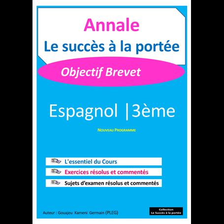 Annale de Espagnol -  SUCCES A LA PORTEE | 3ème - BEPC