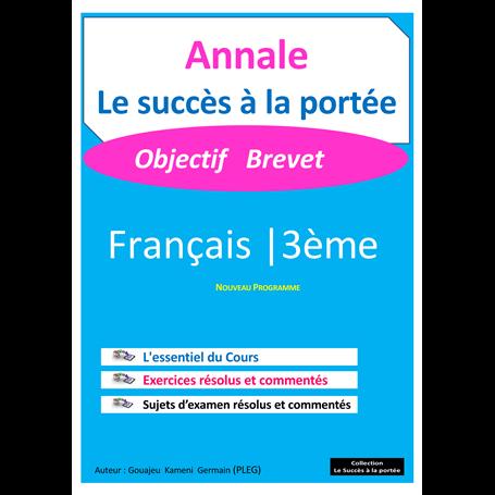 Annale de Français -  SUCCES A LA PORTEE | 3ème - BEPC