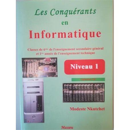 Les conquérants en Informatique Niveau 1 | Niveau 6ème