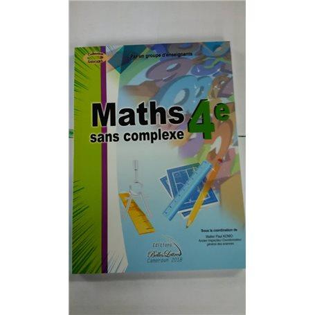 Mathématiques sans complexe | Niveau 4ème