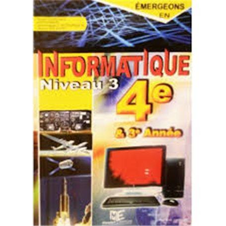 Emergeons en informatique Niveau 4 - 3e & 4e Année | Niveau 3ème