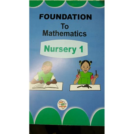 Foundation to Mathematics | Level Nursery One