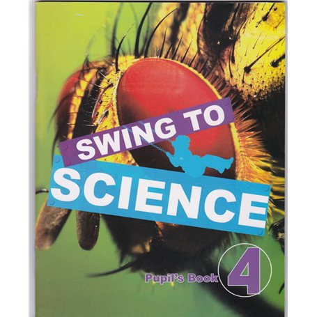 Swing to science | Level Class IV