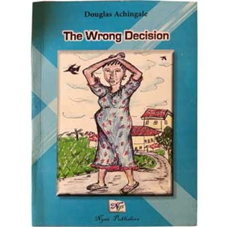 The wrong decision | Level Form 3