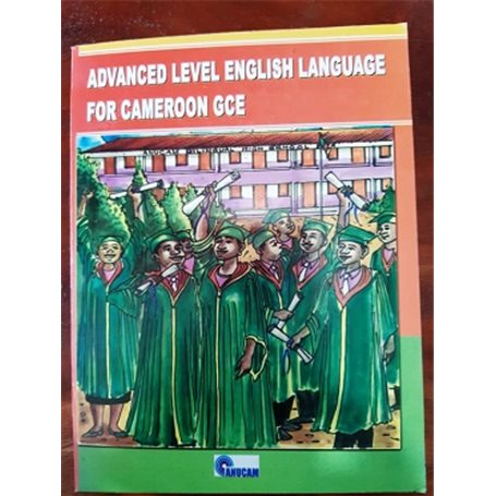 Advanced level english laguage for Cameroon GCE |Lower and Upper Six