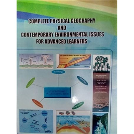 Complete physical geography and contemporary environmental issues for advanced learners | Lower and Upper Six