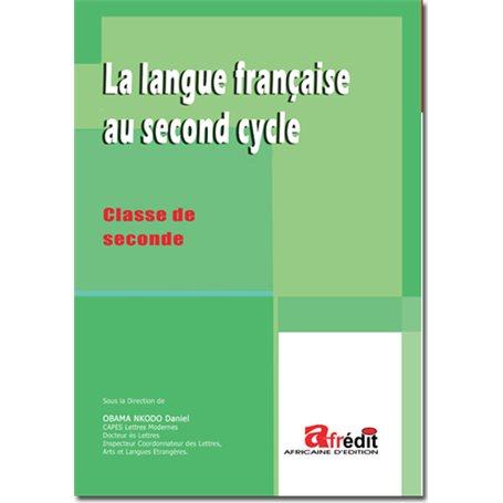 La langue française au 2nd cycle | Niveau 2nde A et SES2nde C et E