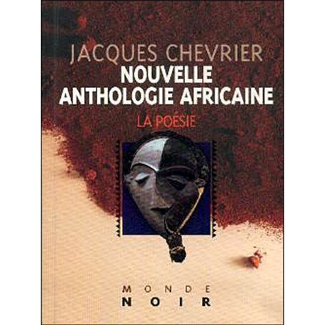 Nouvelle anthologie africaine | Niveau 2nde A et SES, 2nde C et E
