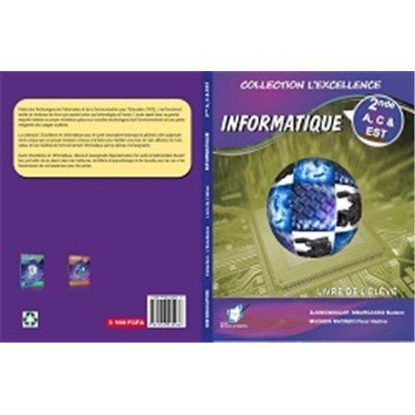 L'Excellence en Informatique 2nde A & C | Niveau 2nde C et E