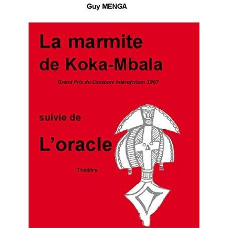 La marmite de Koka Mbala | Niveau 1ère A et SES - 1ère C et E - 1ère D et TI