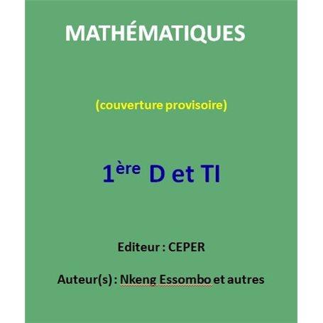 Mathématiques 1ère D et TI | Niveau 1ère D et TI
