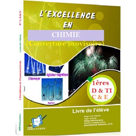 L'Excellence en Chimie 1ère | Niveau 1ères C et E - D et TI