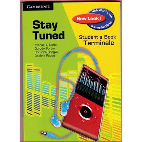 Stay Tuned | Niveau Tle A et SESTle C et ETle D et TI