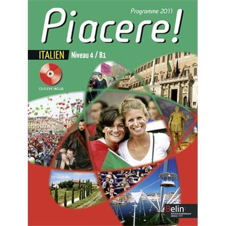 Piacere I Niveau 4/B1 (italien) | Niveau Tle A et SES