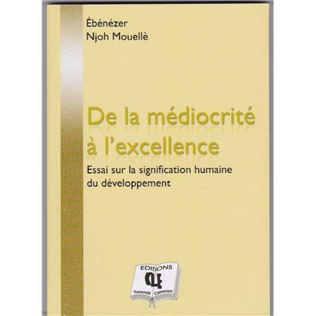 De la médiocrité à l'excellence | Niveau Tle A et SESTle C et ETle D et TI