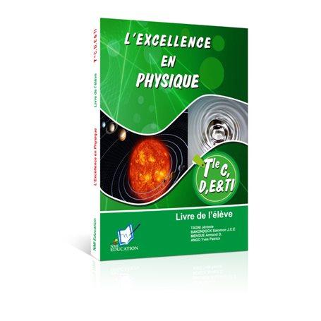 L'Excellence en Physique | Niveau Tle C et E