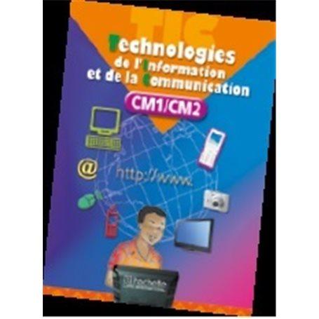 TIC: Livre unique CM1-CM2 | Niveau  CM1