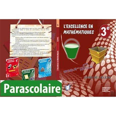 Mathématiques -  Collection l'Excellence Livre parascolaire  | Niveau 3eme