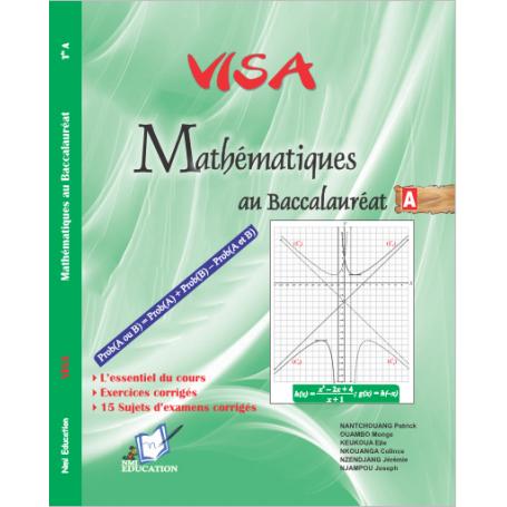 Mathématiques -  Collection VISA Annale et Livre parascolaire  | Niveau Tle A